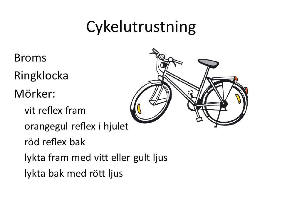 Cykelutrustning Broms Ringklocka Mörker: vit reflex fram orangegul reflex i hjulet röd reflex bak lykta fram med vitt eller gult ljus lykta bak med rött ljus