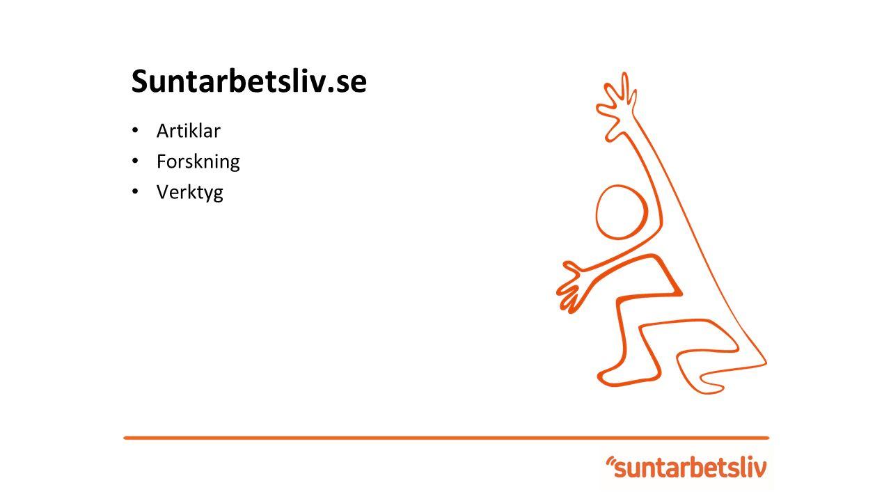 Suntarbetsliv.se Artiklar Forskning Verktyg