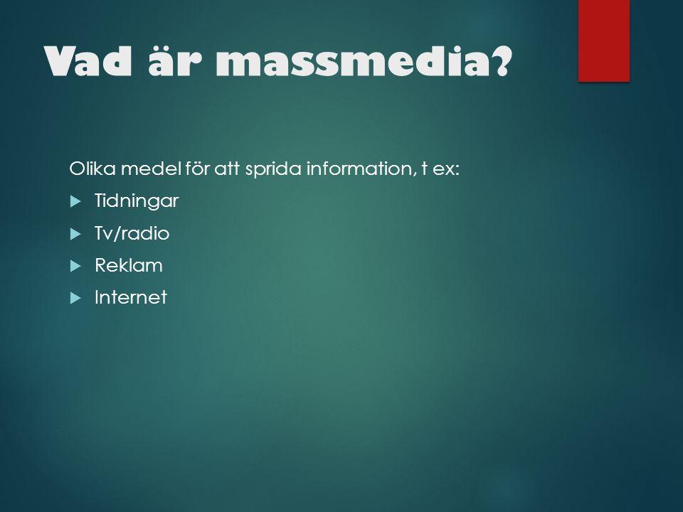 Vad är massmedia.