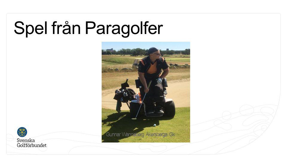 Spel från Paragolfer Gunnar Wanneberg Åkersberga Gk