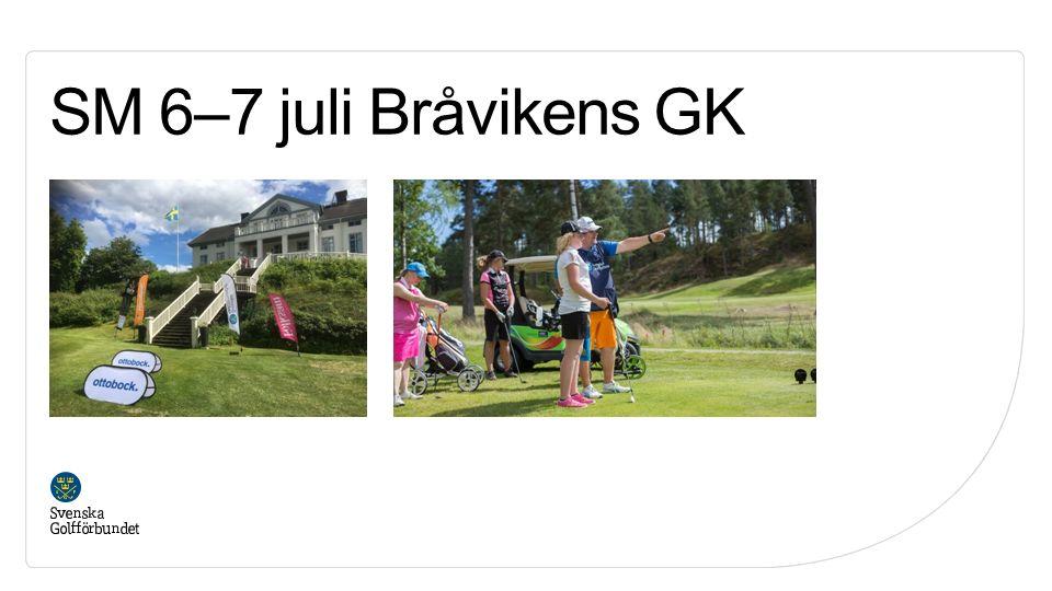 SM 6–7 juli Bråvikens GK