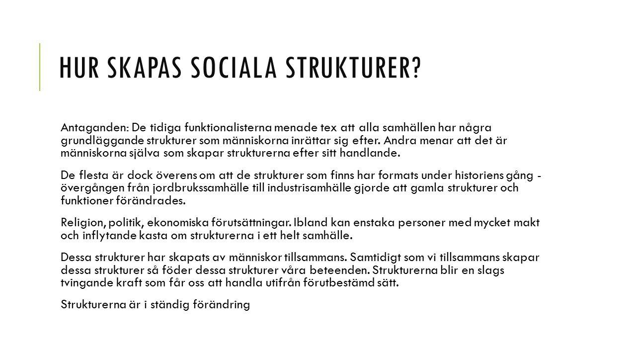 HUR SKAPAS SOCIALA STRUKTURER.