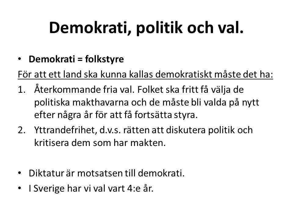 Demokrati, politik och val.