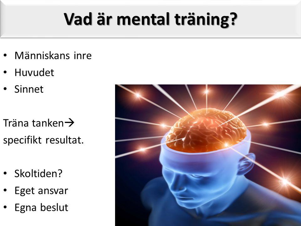 mental träning övningar