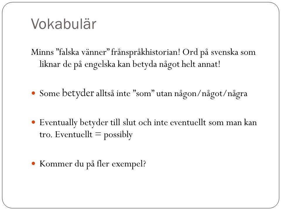 Vokabulär Minns falska vänner frånspråkhistorian.