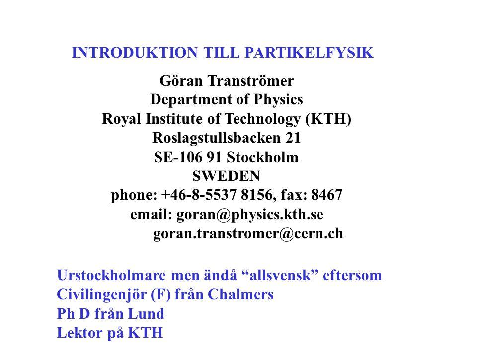 På KTH:s hemsida www.kth.se finns en helt ny fysikkurs 5A4020 som ett antal antagna teknologer (379!) läst under denna sommar som förberedelse för KTH.