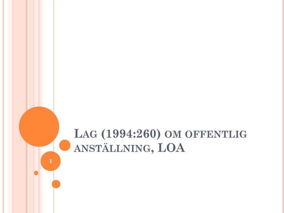 L AG (1994:260) OM OFFENTLIG ANSTÄLLNING, LOA 1