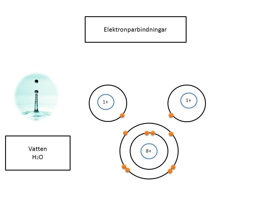 Elektronparbindningar 8+ 1+ Vatten H 2 O