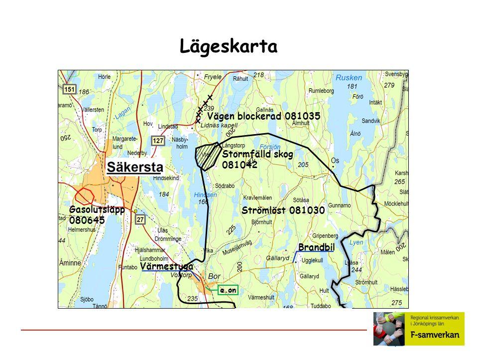 Lägeskarta Strömlöst 081030 x x x x x Vägen blockerad 081035 Stormfälld skog 081042 e.on Gasolutsläpp 080645 Värmestuga Brandbil