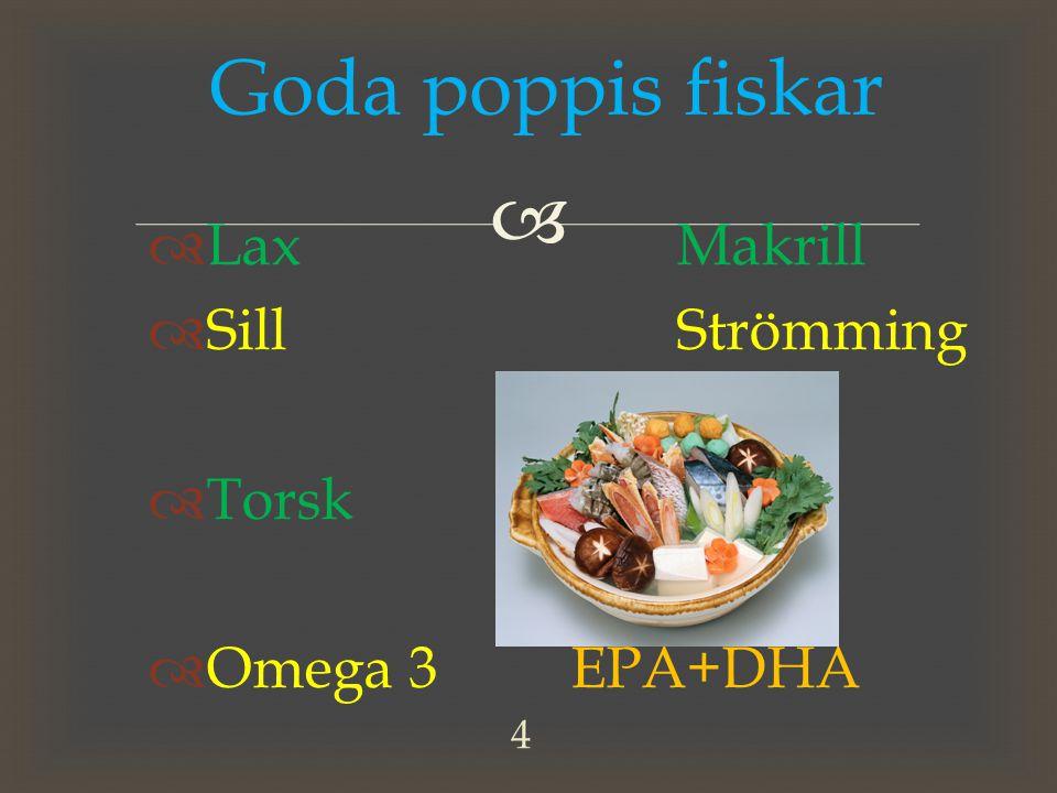   LaxMakrill  SillStrömming  TorskSej  Omega 3EPA+DHA Goda poppis fiskar 4