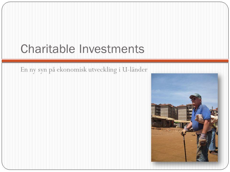 Charitable Investments En ny syn på ekonomisk utveckling i U-länder