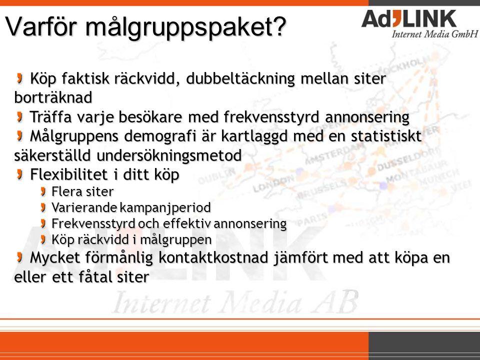 Teknik & Gadgetpaketet Siterwww.compricer.se www.inwarehouse.se www.tomshardware.se www.sweclockers.com Total räckvidd 780,000 mån Totalt 15,000,000 annonsvisningar