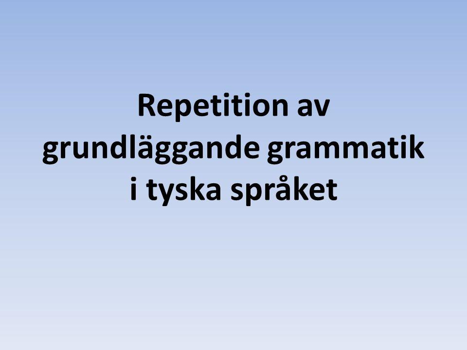 Repetition av grundläggande grammatik i tyska språket
