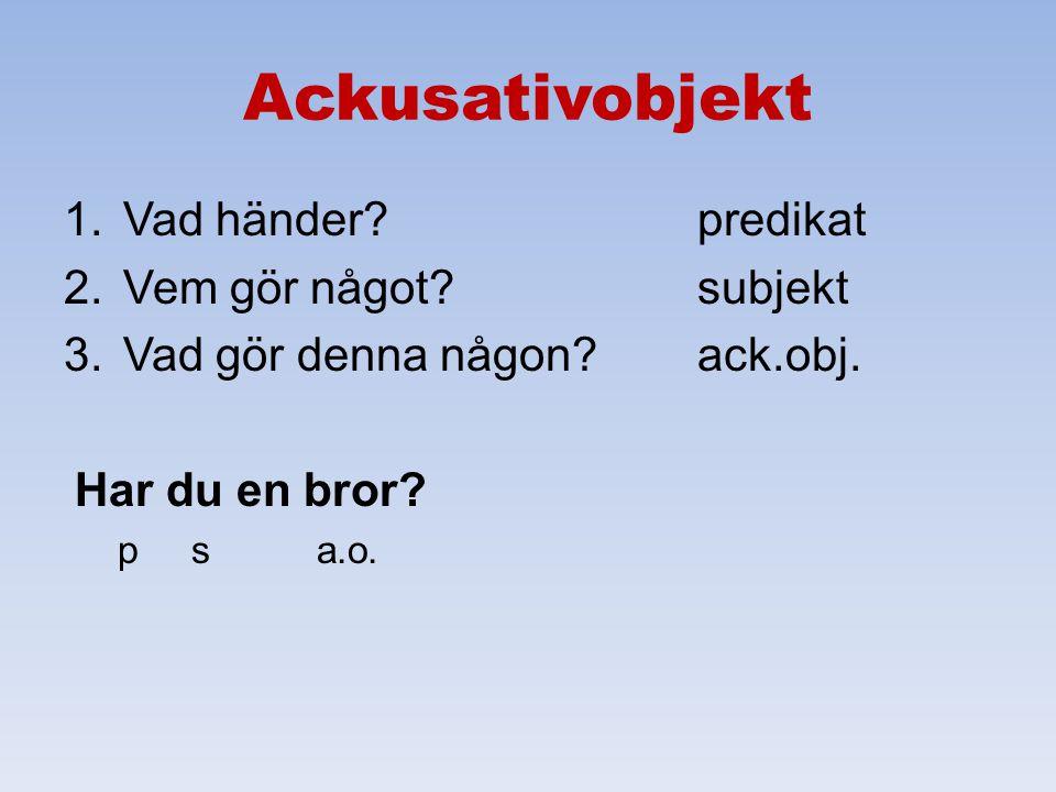 Sein, werden, bleiben SvenskaInfinitivImperfektPerfekt varaseinwarist gewesen bliwerdenwurdeist geworden stanna kvarbleibenbliebist geblieben Vanliga verb.