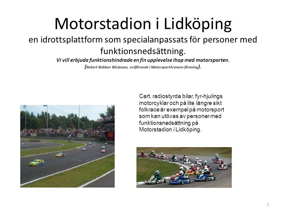 Motorstadion i Lidköping en idrottsplattform som specialanpassats för personer med funktionsnedsättning.