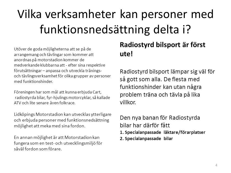 Motorstadion i Lidköping – en innovationsmiljö för samspelet motorsport och funktionsnedsättning Motorstadion Innovation Nätverks- byggande Kompetens- utveckling Verksamhets- utveckling 5