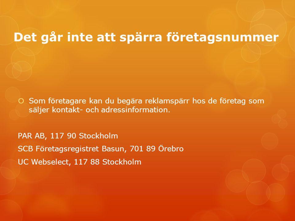 Företag man inte gör affärer med Varningslistor finns bland annat hos:  Svensk handel svenskhandel.se/Varningslistan  Finansinspektionen  Privata företag