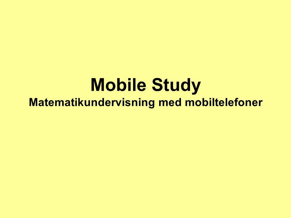 Mobile Study enkelt sätt att använda modern teknik i undervisningen Vi ska titta på olika sätt att använda Mobile Study, ett program på nätet där man skapar spel som sedan kan överföras till mobiltelefonen.