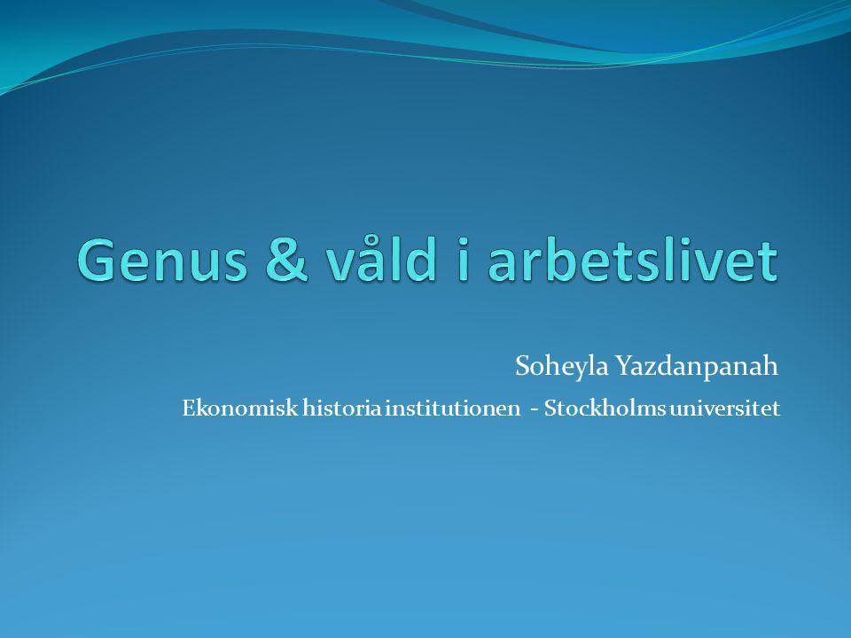 Soheyla Yazdanpanah Ekonomisk historia institutionen - Stockholms universitet