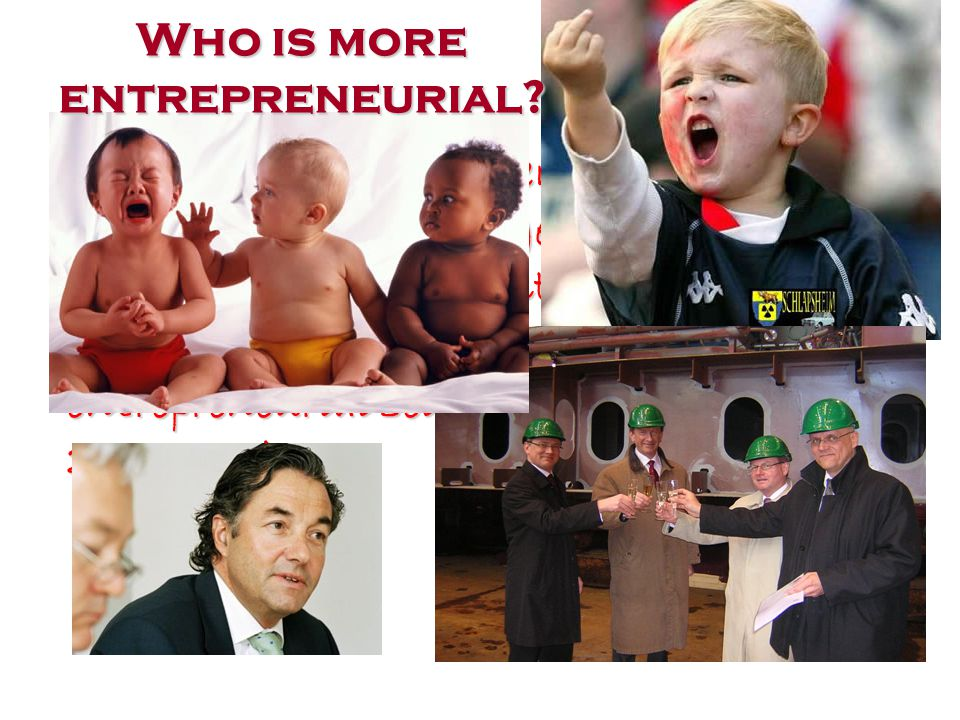 … in order to promote entrepreneuring in society, the challenge is not to make (young) people more entrepreneurial.