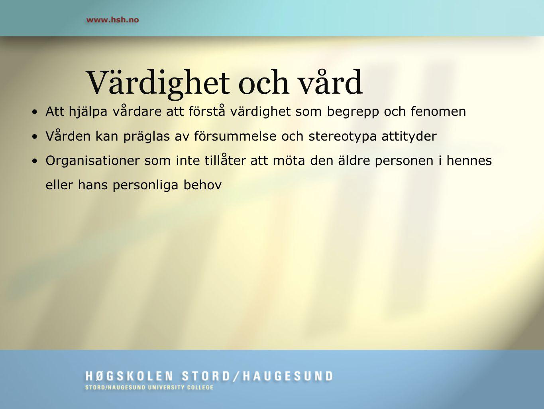 Rehnsfeldt, A.W., Lindwall, L., Lohne, V., Lillestø, B., Slettebø, Å., Heggestad, A.