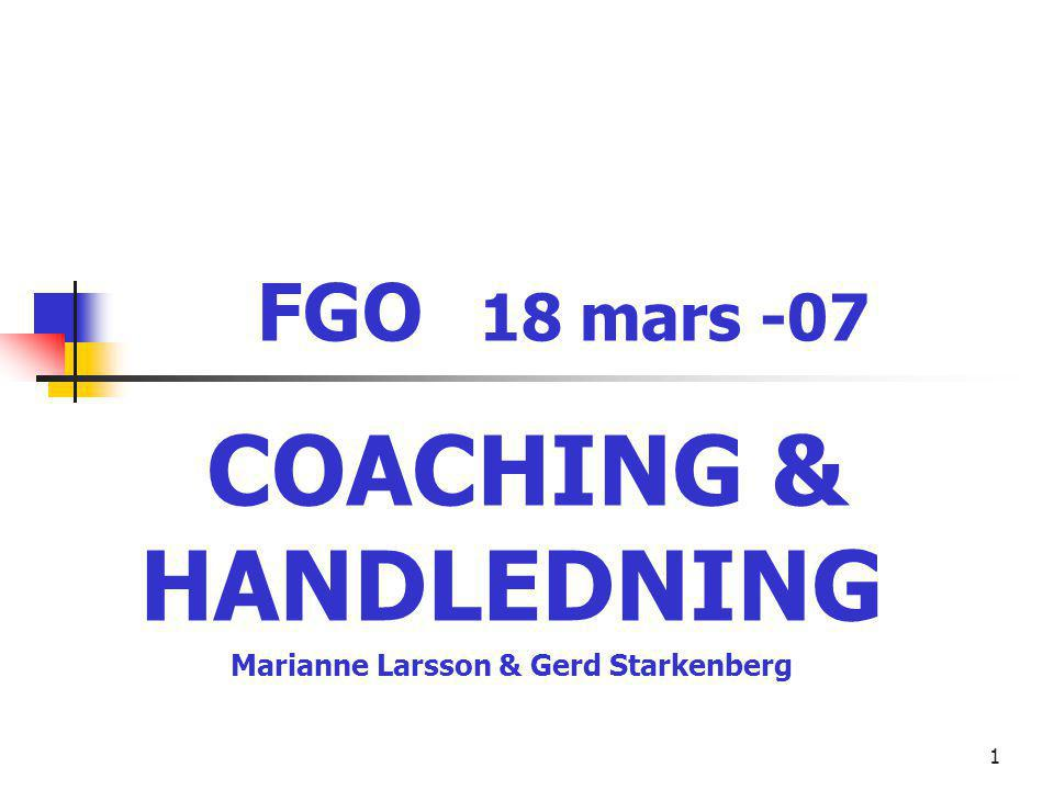 2 Grupphandledning/Gruppcoaching på gestaltisk grund inom näringslivet.