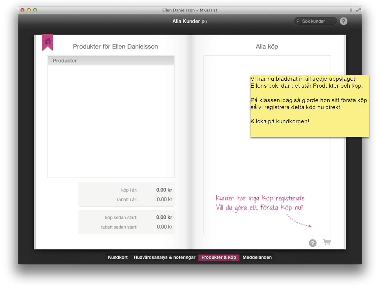 mk assist Vi har nu bläddrat in till tredje uppslaget i Ellens bok, där det står Produkter och köp. På klassen idag så gjorde hon sitt första köp, så