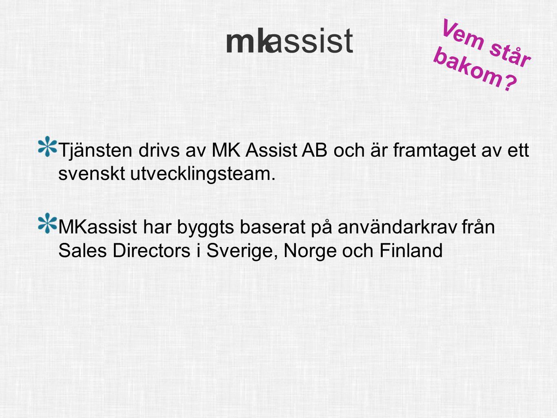 mk assist info@mkassist.se mk assist Tjänsten drivs av MK Assist AB och är framtaget av ett svenskt utvecklingsteam. MKassist har byggts baserat på an