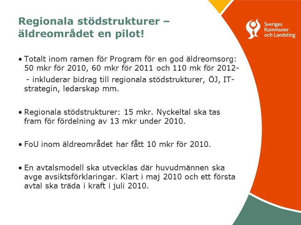 Regionala stödstrukturer – äldreområdet en pilot.