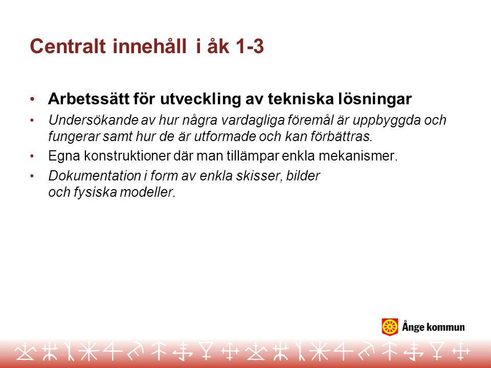 Bedömning i åk 1 • Ska göras mot kunskapskraven i åk 6.