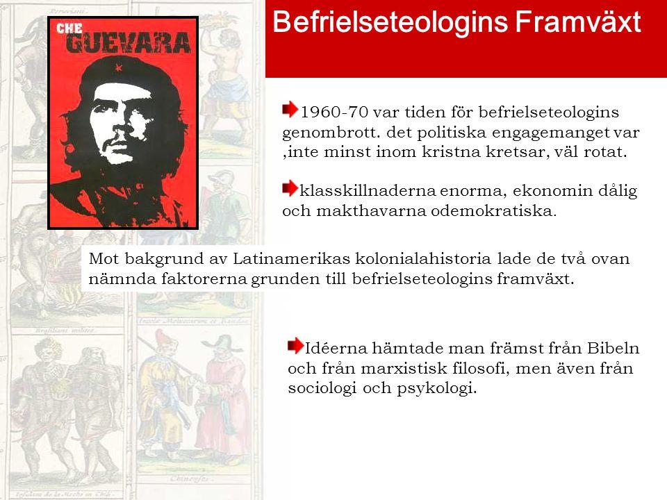 Befrielseteologins Framväxt 1960-70 var tiden för befrielseteologins genombrott.