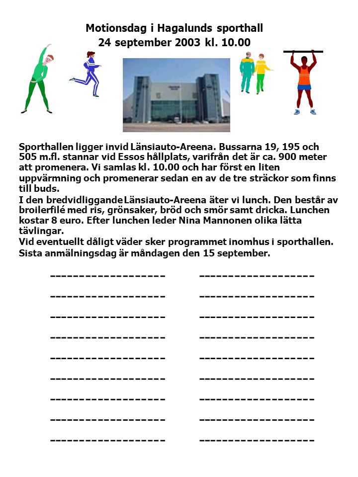 •------------------- • Motionsdag i Hagalunds sporthall 24 september 2003kl.