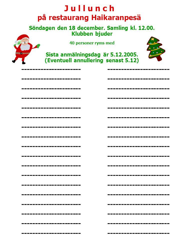 J u l l u n c h på restaurang Haikaranpesä Söndagen den 18 december.