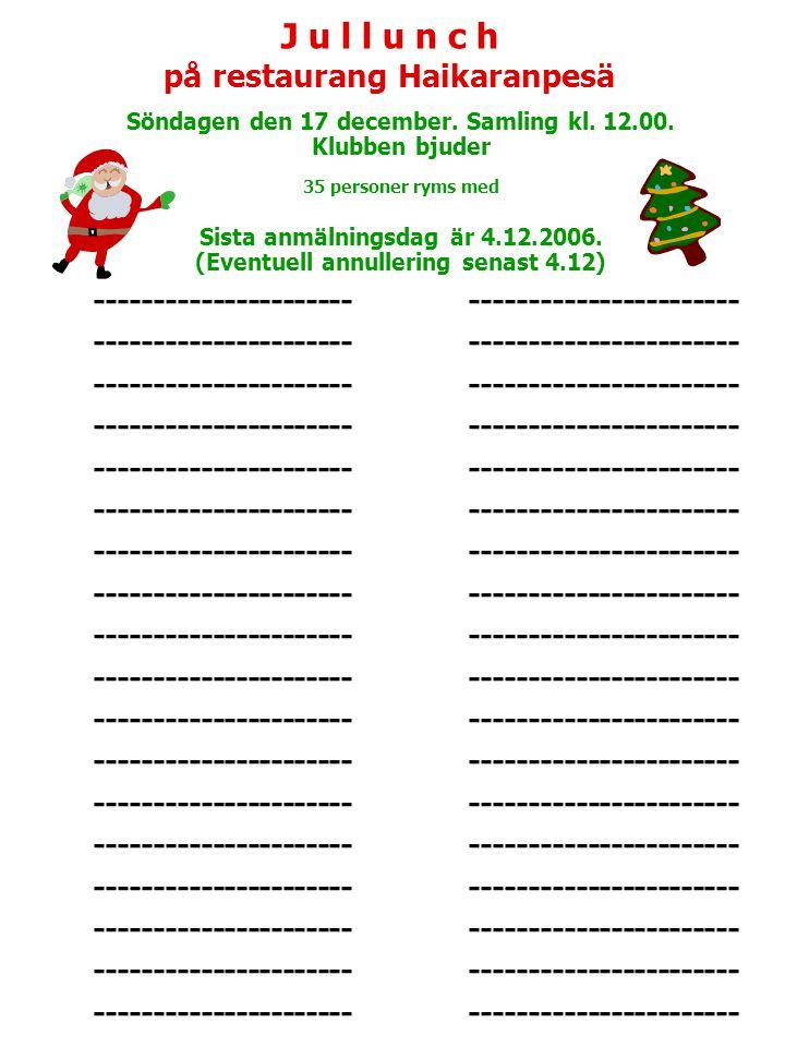 J u l l u n c h på restaurang Haikaranpesä Söndagen den 17 december.