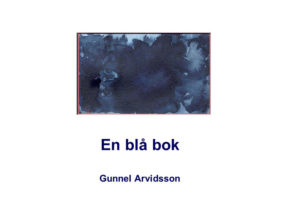 En blå bok Gunnel Arvidsson