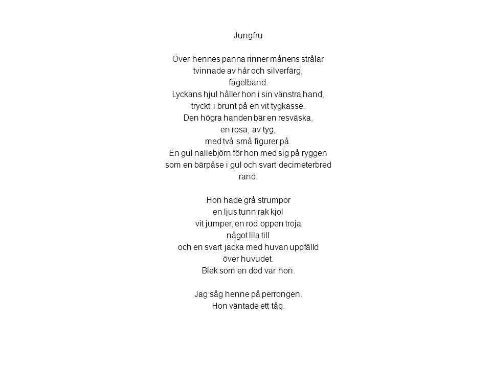 Jungfru Över hennes panna rinner månens strålar tvinnade av hår och silverfärg, fågelband. Lyckans hjul håller hon i sin vänstra hand, tryckt i brunt