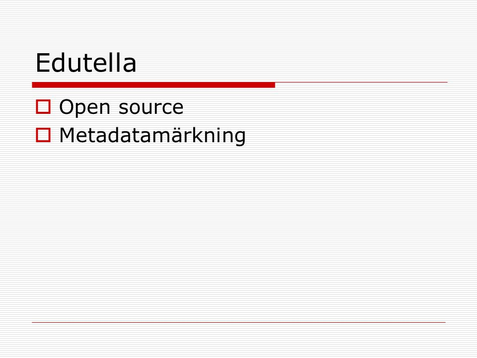 Edutella  Open source  Metadatamärkning