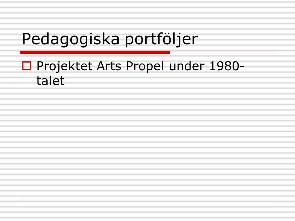 Pedagogiska portföljer  Projektet Arts Propel under 1980- talet