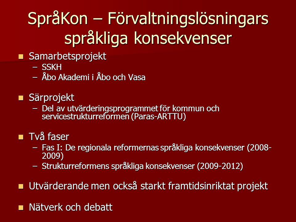 Arbetsgruppen för regionförvaltningens regionindelning   Tvåspråkig service kan ordnas och garanteras genom många slags organiseringar, men det är motiverat att undvika att enskilda tvåspråkiga eller svenskspråkiga kommuner hamnar i en stor grupp av finskspårkiga kommuner, eftersom det kunde försvåra ordnandet av service på svenska (Halvtidsrapport, 18.6.08)   Språkliga förhållanden beaktas även som regionalt särdrag vid regionindelningen.