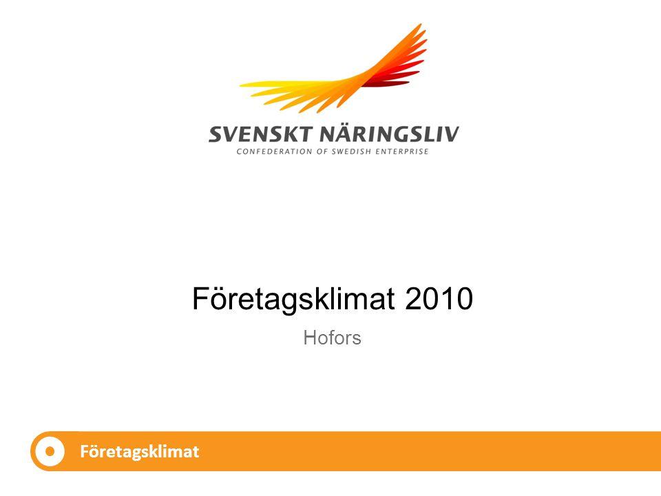 Företagsklimat Hofors Företagsklimat 2010