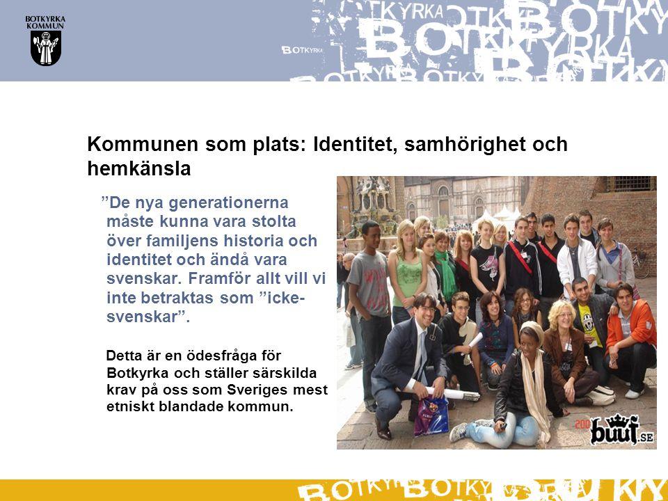 """""""De nya generationerna måste kunna vara stolta över familjens historia och identitet och ändå vara svenskar. Framför allt vill vi inte betraktas som """""""