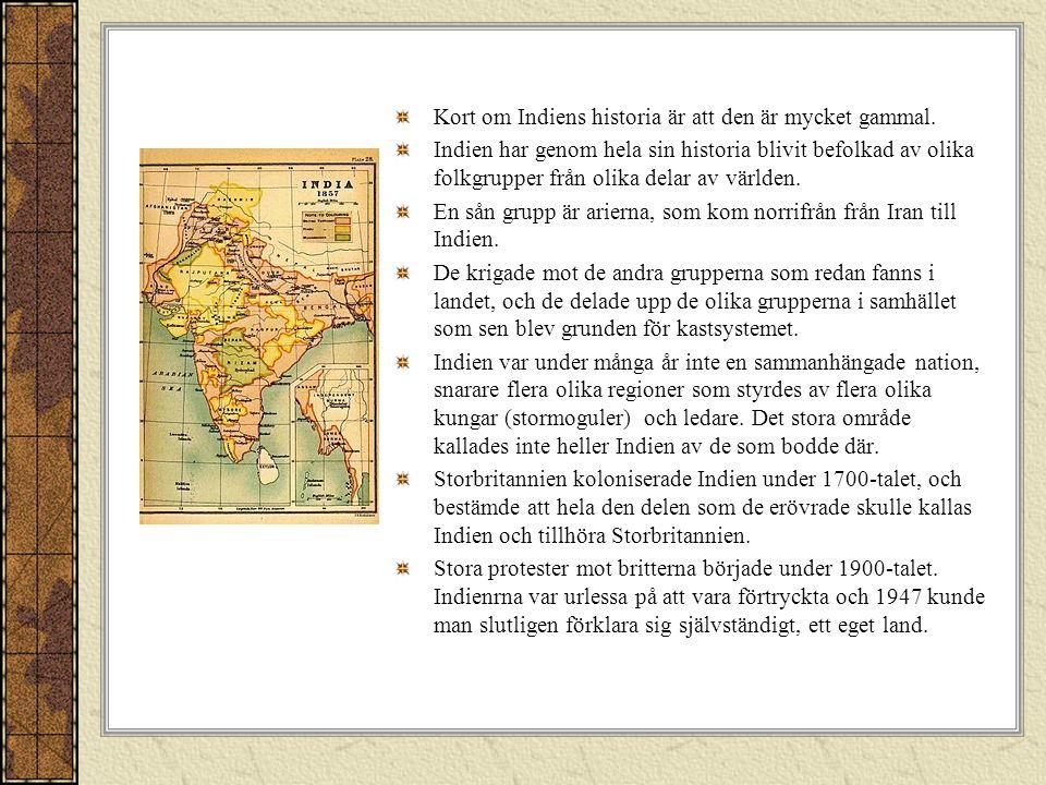 Det indiska kastsystemet Det indiska kastsystemet är ett flera tusen år gammalt system som gör att olika grupper (kast) i samhället hålls skilda från varandra.