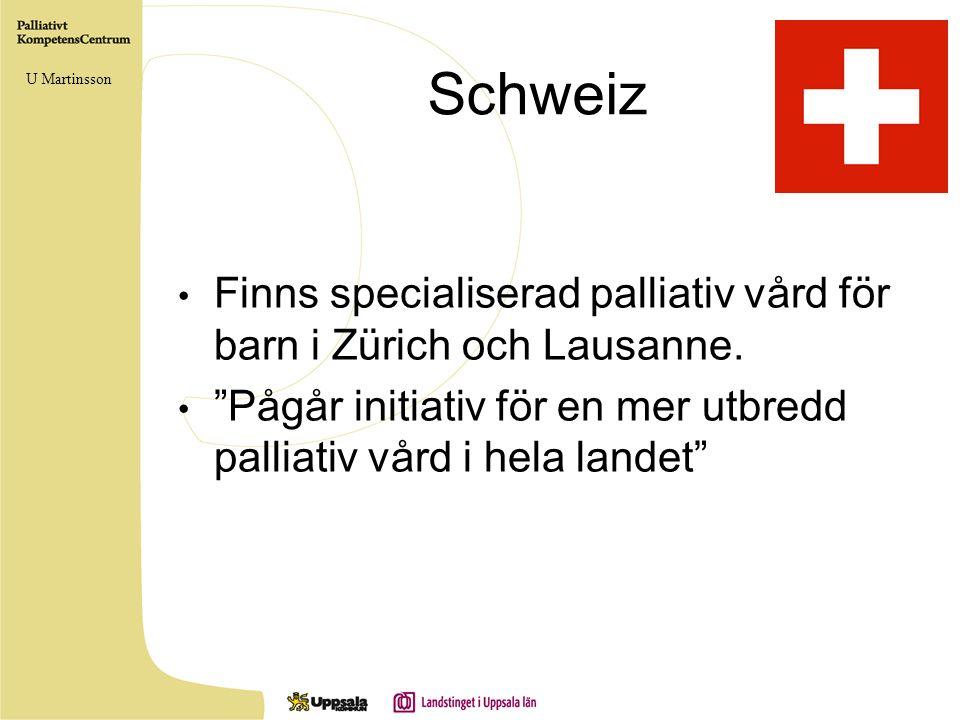 """Schweiz • Finns specialiserad palliativ vård för barn i Zürich och Lausanne. • """"Pågår initiativ för en mer utbredd palliativ vård i hela landet"""" U Mar"""