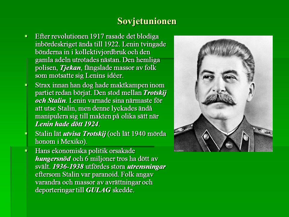 Sovjetunionen  Efter revolutionen 1917 rasade det blodiga inbördeskriget ända till 1922. Lenin tvingade bönderna in i kollektivjordbruk och den gamla