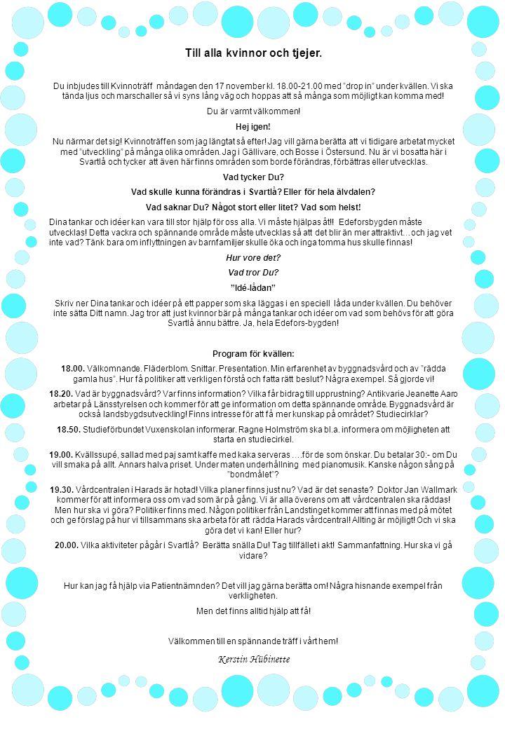 """Till alla kvinnor och tjejer. Du inbjudes till Kvinnoträff måndagen den 17 november kl. 18.00-21.00 med """"drop in"""" under kvällen. Vi ska tända ljus och"""