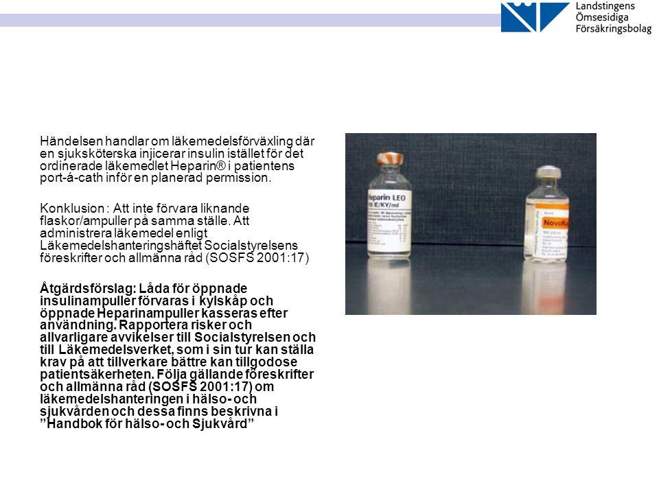 Händelsen handlar om läkemedelsförväxling där en sjuksköterska injicerar insulin istället för det ordinerade läkemedlet Heparin® i patientens port-á-c