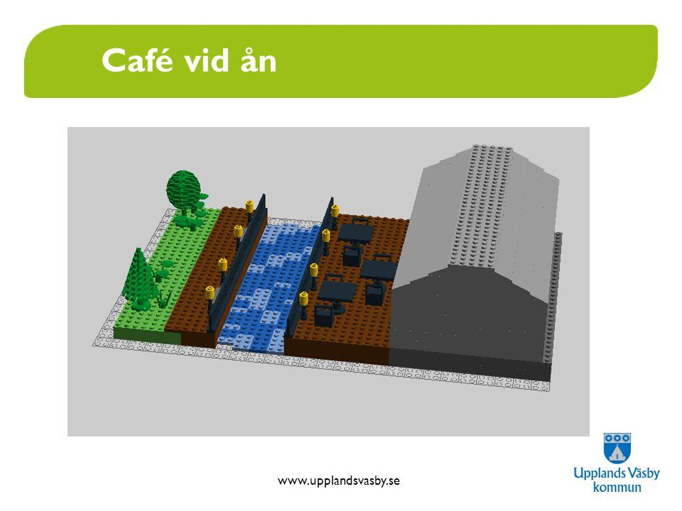 www.upplandsvasby.se Café vid ån