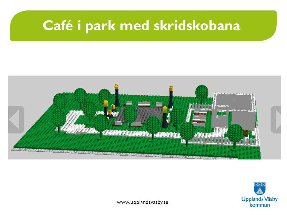 www.upplandsvasby.se Café i park med skridskobana
