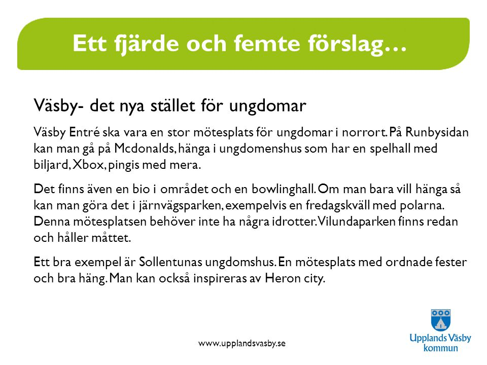 www.upplandsvasby.se Ett exempel..