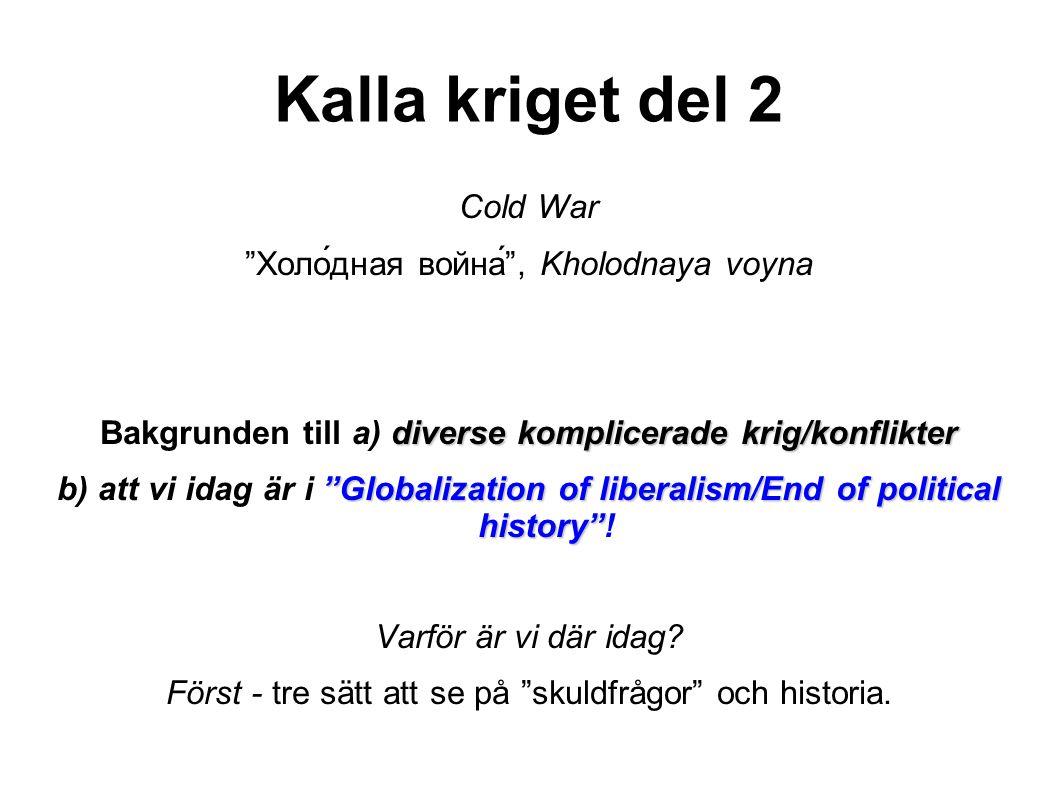 Sverige under kalla kriget, forts Vilken sida stod folket på.